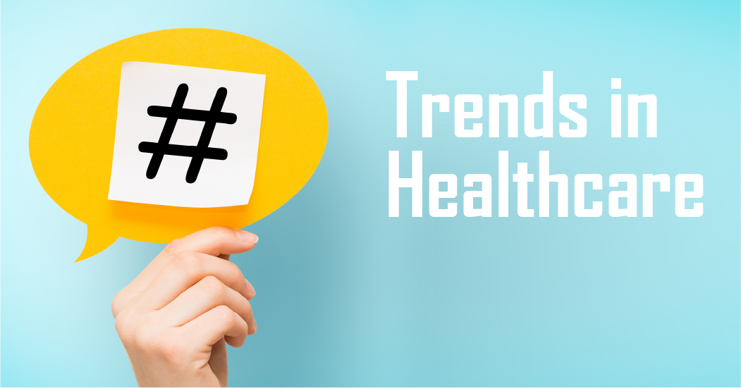 Trends in Healthcare: An Estimate and a Summary